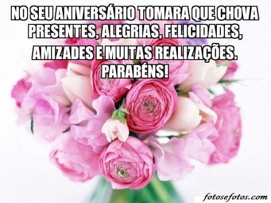 Flores Para Aniversário Grátis 37 Ideias De Mensagens Bonitas