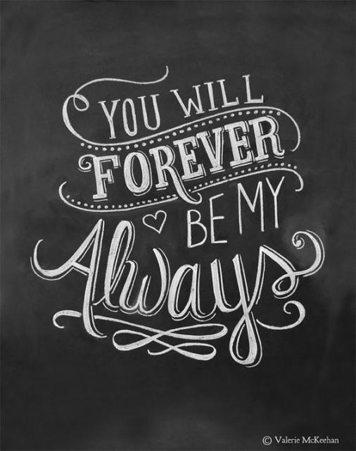 Mensagem em inglês dizendo: Você sempre será o meu para sempre.