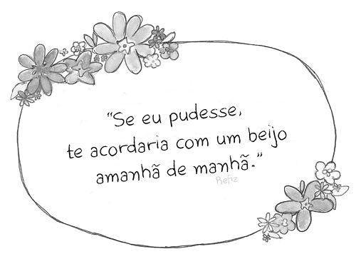 Mensagem romântica de uma frase, com desenhos de flores em volta.