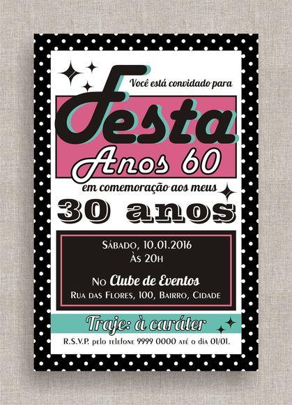 Fotos e Ideias de Convite Anos 60 feminino modelo cartão com fonte peronalizada