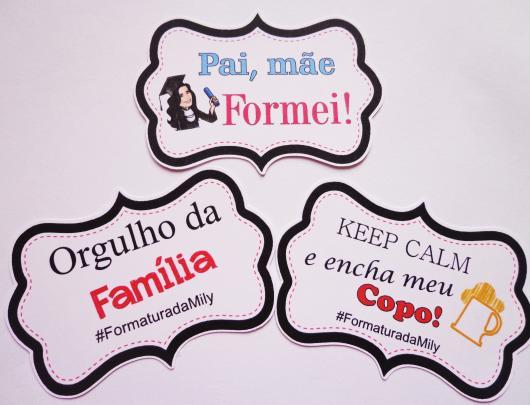 Plaquinhas para Festa de formatura com frase orgulho da família