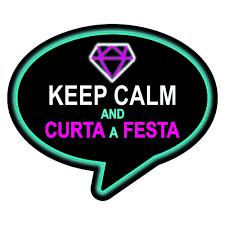 Plaquinhas para Festa neon com frase keep calm and curta a festa