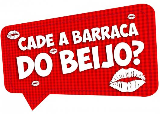 Plaquinhas para Festa Junina com frase cade a barraca do beijo
