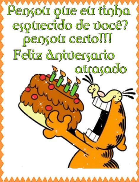 Imagem do Garfield comendo bolo e mensagem de aniversário atrasado.
