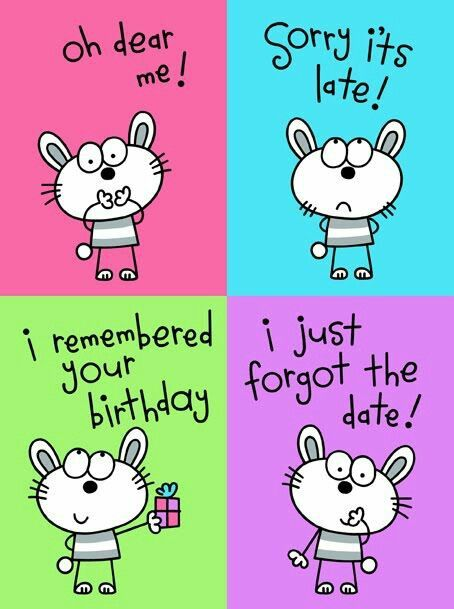 Imagem com mensagem de aniversário atrasado em inglês.