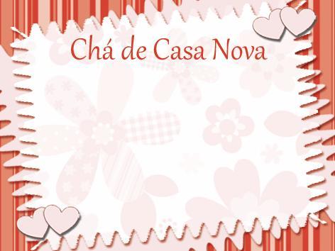 Obtenha Aqui Frases Para Convite De Cha De Casa Nova Technics