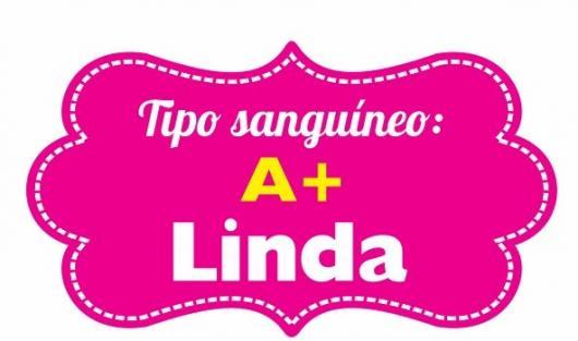 Plaquinha Tipo sanguíneo: A + Linda